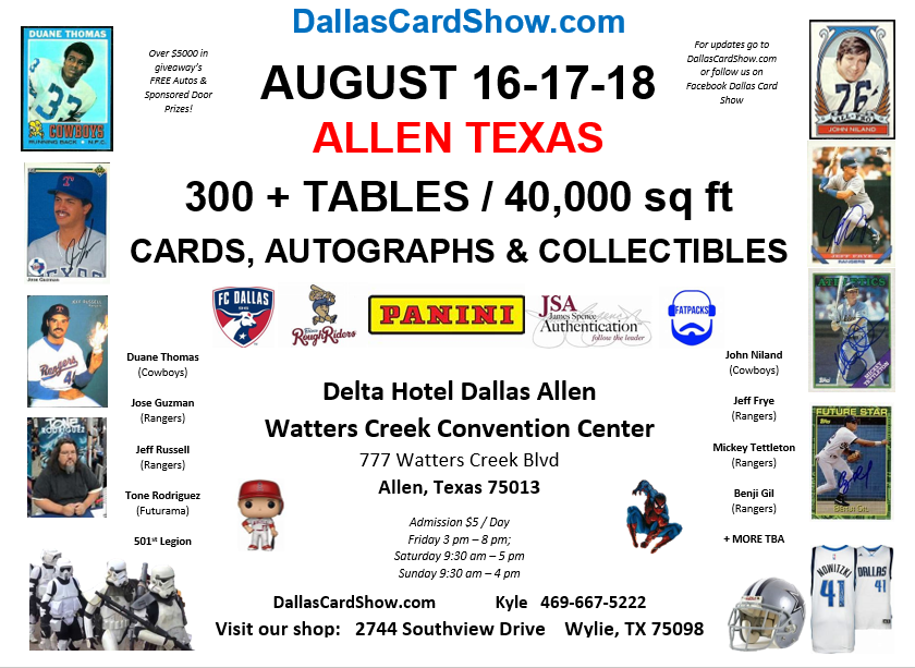 Dallas Card Show August 16 through 18 at Watters Creek Convention Center
